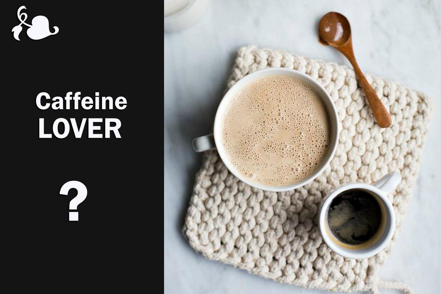 Caffeine Lover? This Article Will Close Your Bond!