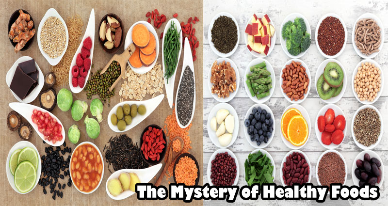 The Mystery of Healthy Foods
